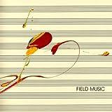 Field Music [Measure]