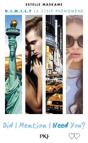 d.i.m.i.l.y, tome 2 : did i mention i need you ? by estelle maskame 2016-05-04