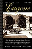 The Story of Eugene, Lucia W. Moore and Nina W. McCornack, 0964843404