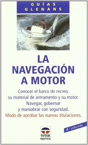 Descargar Libro La NavegaciÓn A Motor De Escuela De Navegación Escuela De Navegación De Glénans