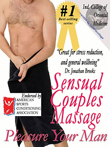Sensual Couples Massage: Pleasure Your Man - incensecentral.us