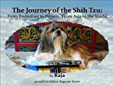 The Journey of the Shih Tzu, Helen Asquine Fazio, Raja, 0615396860