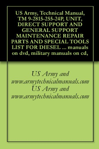 amazon com us army technical manual tm 9 2815 255 24p unit rh amazon com list of us army manuals U.S. Army TM Manuals
