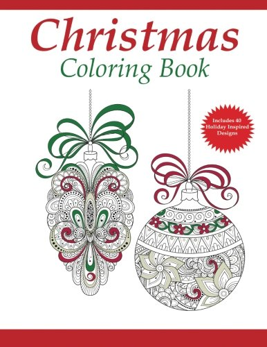 Christmas Coloring Book: A Holiday Coloring Book for Adults (Adult Coloring Books) (Volume 1)