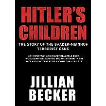 Hitler's Children: The Story of the Baader-Meinhof Terrorist Gang