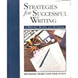 Strategies for Successful Writing : A Rhetoric, Reader and Handbook, Reinking, James A. and Hart, Andrew W., 0138520399