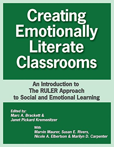 Creating Emotionally Literate Classrooms: An Introduction to the RULER Approach to Social Emotional Learning by Marc A. Brackett Janet P. Kremenitzer (2011-04-01) Paperback