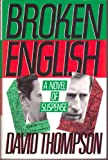 Broken English, David Thompson, 080500811X