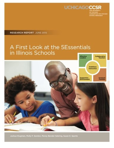 A First Look at the 5Essentials in Illinois Schools