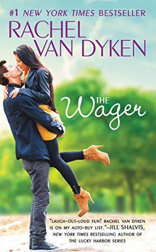 The Wager (The Bet Series Book 2) by [Van Dyken, Rachel]