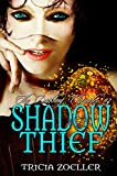 Shadow Thief (The Darkling Chronicles Book 3)
