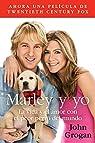Marley y Yo: La Vida y el Amor Con el Peor Perro del Mundo par John