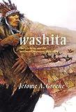 Washita, Jerome A. Greene, 0806138858