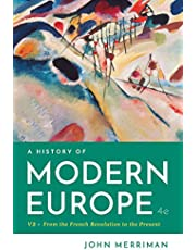 A History of Modern Europe: From the French Revolution to the Present, Volume Two