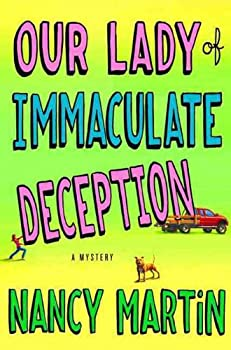 Our Lady of Immaculate Deception 0312673183 Book Cover