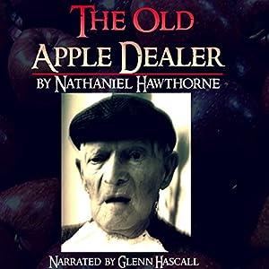 The Old Apple Dealer Audiobook