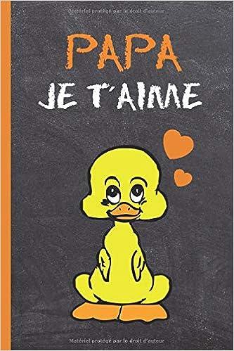 Papa Je Taime Cahier 120 Pages 6 X 9 Fête Des Pères