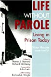 Life Without Parole : Living in Prison Today, Hassine, Victor, 0935732764