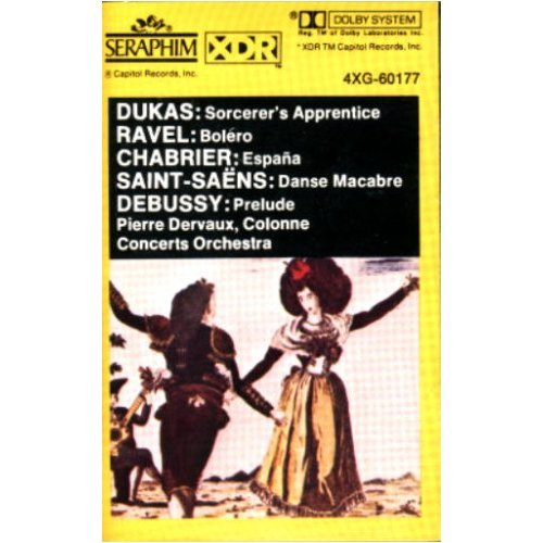 Orchestral Favorites By Dukas, Ravel, Debussy, Chabrier & Saint-Saens / Pierre Dervaux Conducting the Colonne Concerts Orchestra [Audio Cassette]
