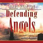 Defending Angels | Mary Stanton