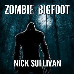 Zombie Bigfoot