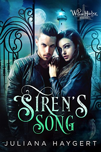 Siren's Song (Willow Harbor Book 5) by [Haygert, Juliana]