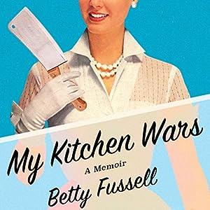 My Kitchen Wars Audiobook