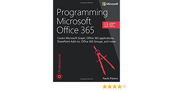 Programming Microsoft Office 365 (includes Current Book Service