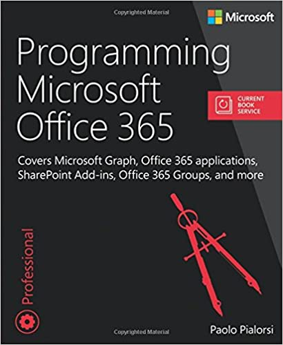 Programming Microsoft Office 365 (includes Current Book