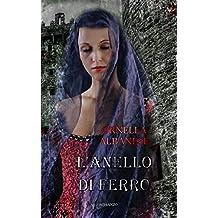 L'anello di ferro (Italian Edition)