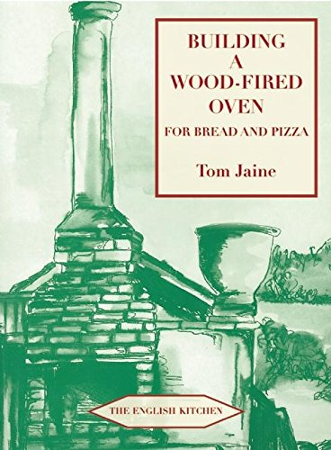 Building a Wood-Fired Oven for Bread and Pizza (English Kitchen)