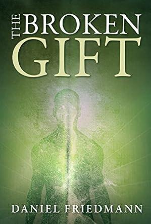 The Broken Gift