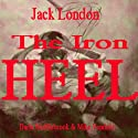 The Iron Heel Audiobook by Jack London Narrated by Mike Vendetti, Darla Middlebrook
