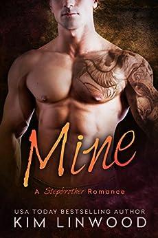 Mine: A Stepbrother Romance by [Linwood, Kim]
