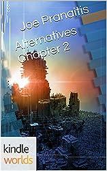 The Chronos Files: Alternatives Chapter 2 (Kindle Worlds Short Story) (The Shattered Saga)