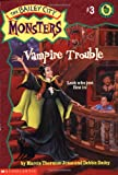 Vampire Trouble (Bailey City Monsters, No.3)