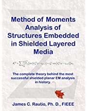 Method of Moments Analysis of Structures Embedded in Shielded Layered Media