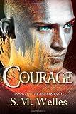 Courage, S. M. Welles, 1494439026