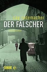 Der Fälscher: Kriminalroman