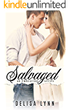 Salvaged (Embracing Series Book 2)