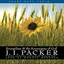 Evangelism and the Sovereignty of God Audiobook by J. I. Packer Narrated by Grover Gardner