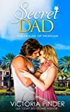 img - for Secret Dad (The House of Morgan) (Volume 5) book / textbook / text book