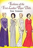 Fashions of the First Ladies Paper Dolls (Dover President Paper Dolls)