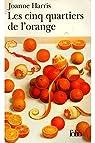 Les Cinq Quartiers de l'orange par Harris