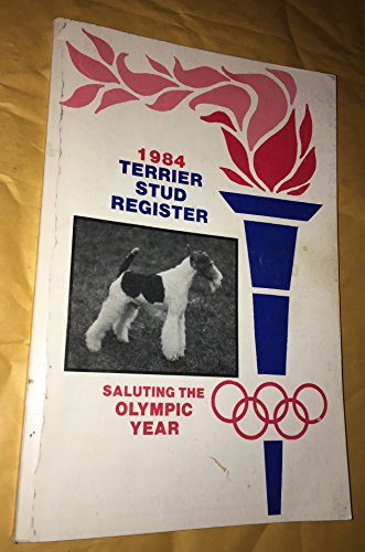 1984 Terrier Stud Register (Saluting The Olympic Year)