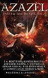 AZAZEL: Steal Fire From The Gods (The Nine Demonic Gatekeepers Saga Book 3)