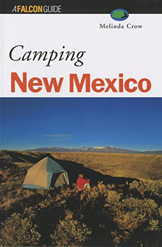 Camping New Mexico (Regional Camping Series)