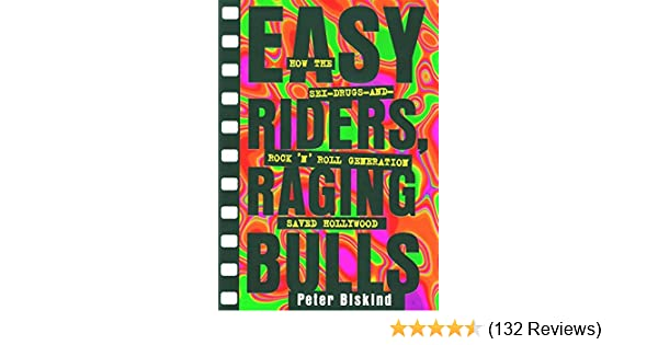Easy riders raging bulls how the sex drugs and rock n roll easy riders raging bulls how the sex drugs and rock n roll generation save kindle edition by peter biskind humor entertainment kindle ebooks fandeluxe Choice Image