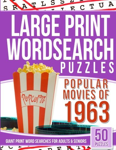 Download Large Print Wordsearch Popular 50 Movies of the 1963: Giant Print Word Searches For Adult and Seniors PDF