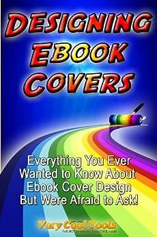 Designing Ebook Covers by [Schneiderman, Steven]